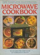 The Complete Illustrated Microwave Cookbook