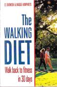 Les Snowden : Walking Diet