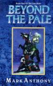 Beyond the Pale (Last Rune S.)
