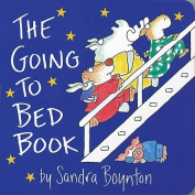 The Going to Bed Book [Board Book]
