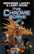 The Chrome Borne