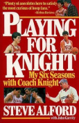 Playing for Knight