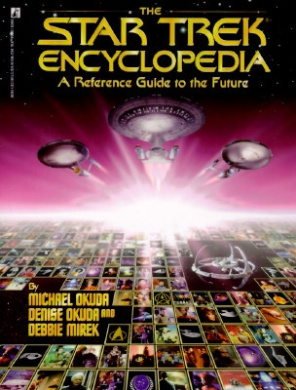 """""""Star Trek"""" Encyclopedia: A Reference Guide to the Future (Star Trek (trade/hardcover))"""