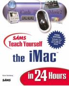 Sams Teach Yourself iMac in 24 Hours