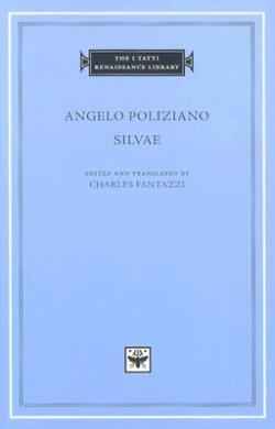 Silvae (The I Tatti Renaissance Library)