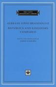 Republics and Kingdoms Compared