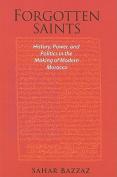 Forgotten Saints and Silenced Mystics