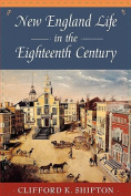 New England Life in the Eighteenth Century