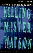 Killing Mr Watson