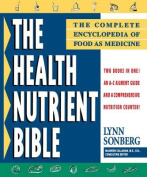 The Health Nutrient Bible