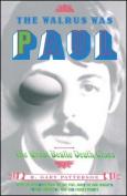 The Walrus Was Paul