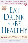 The Harvard Guide to Healthy Living