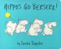 Hippos Go Berserk [Board Book]