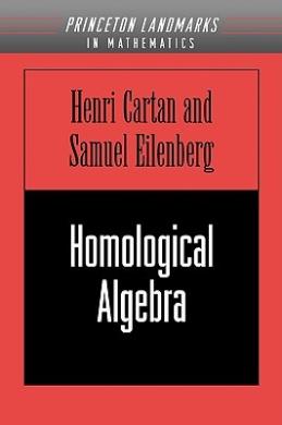 Homological Algebra (Princeton Mathematical Series)