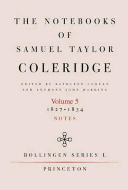 The Notebooks of Samuel Taylor Coleridge: 1827-1834 (Bollingen Series (General))