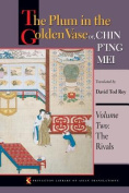 """The Plum in the Golden Vase, or  """"Chin P'ing Mei"""""""