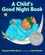 A Child's Good Night Book [Board book]