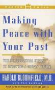 Making Peace with Your Past [Audio]