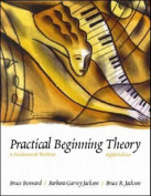 Practical Beginning Theory
