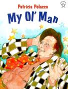 My Ol' Man