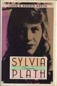 Sylvia Plath: A Life