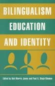 Bilingualism, Education and Identity
