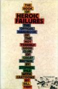 Book of Heroic Failures