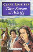 Three Seasons at Askrigg