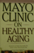Mayo Clinic on Healthy Aging [Large Print]