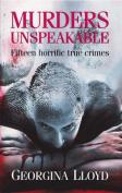 Murders Unspeakable