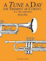 Tune a Day for Trumpet or Cornet