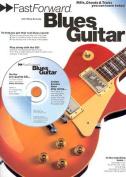Fast Forward - Blues Guitar