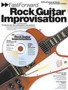 Fast Forward - Rock Guitar Improvisation