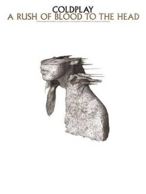 Coldplay: A Rush of Blood to the Head (Pvg)
