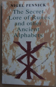 The Secret Lore of Runes and Other Ancient Alphabets