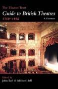 The Theatres Trust Guide to British Theatres, 1750-1950
