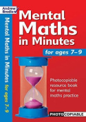 Mental Maths in Minutes for Ages 7-9
