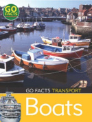 Transport: Boats (Go Facts)