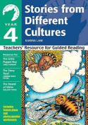 Year 4 Stories from Different Cultures: Teachers' Resource for Guided Reading