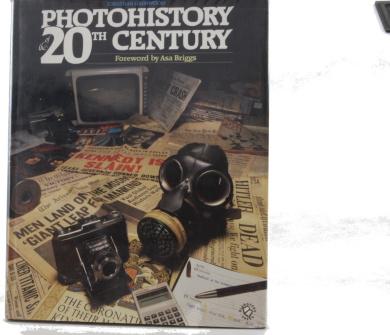 Photohistory of the Twentieth Century