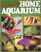 The Complete Home Aquarium