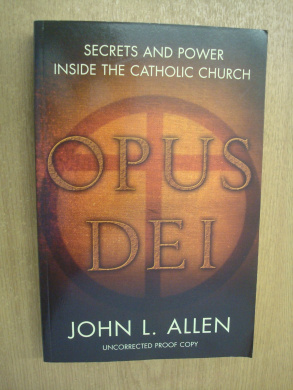 Opus Dei: Secrets and Power Inside the Catholic Church (TPB) (GRP)