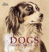 Dogs: History, Myth, Art