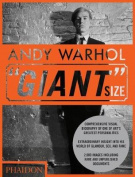 """Andy Warhol: """"Giant"""" Size"""