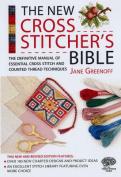 The New Cross Stitcher's Bible