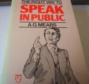 Right Way to Speak in Public
