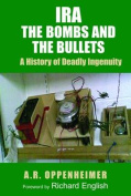 IRA: The Bombs and the Bullets