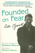 """""""Founded on Fear"""""""