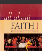All About Faith: Jesus and the New Testament
