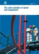 The Safe Isolation of Plant and Equipment